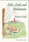Liebe, Lachs und Anderwann (eBook, ePUB)