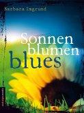 Sonnenblumenblues (eBook, ePUB)