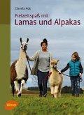 Freizeitspaß mit Lamas und Alpakas (eBook, ePUB)
