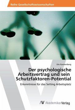 Der psychologische Arbeitsvertrag und sein Schutzfaktoren-Potential