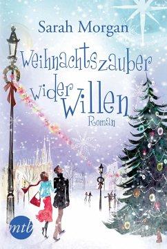 Weihnachtszauber wider Willen (eBook, ePUB) - Morgan, Sarah