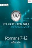 Die Westmorelands - Romane 7-12 (eBook, ePUB)