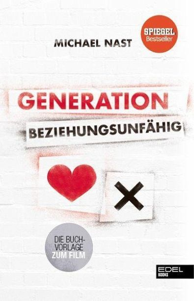 Generation Beziehungsunfähig - Nast, Michael
