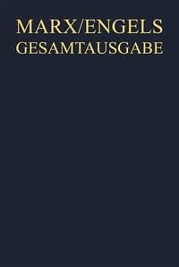 Karl Marx; Friedrich Engels: Gesamtausgabe. Werke, Artikel, Entwürfe Februar bis Oktober 1848 - Herres, Jurgen; Melis, Francois