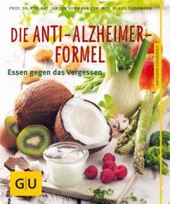 Die Anti-Alzheimer-Formel (Mängelexemplar) - Vormann, Jürgen; Tiedemann, Klaus