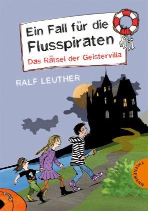 Buch-Reihe Ein Fall für die Flusspiraten von Ralf Leuther