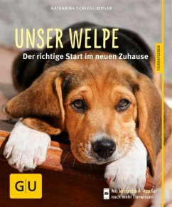 Unser Welpe (Mängelexemplar) - Schlegl-Kofler, Katharina