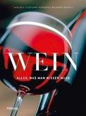 Wein - Alles, was man wissen muss (Mängelexemplar)
