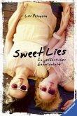Sweet Lies. In gefährlicher Gesellschaft (Mängelexemplar)