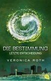 Letzte Entscheidung / Die Bestimmung Trilogie Bd.3 (Mängelexemplar)