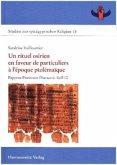 Un rituel osirien en faveur de particuliers à l'époque ptolémaïque