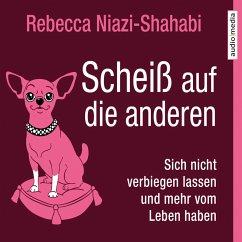 Scheiß auf die anderen (MP3-Download) - Niazi-Shahabi, Rebecca