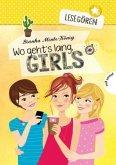 Wo geht's lang, Girls? / Lesegören Bd.1 (Mängelexemplar)