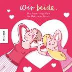 Wir beide - Ein Erinnerungsalbum für Freundinnen (Mängelexemplar)