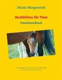 Bachblüten für Tiere (eBook, ePUB)