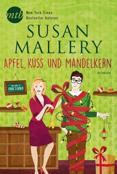 Apfel, Kuss und Mandelkern / Fools Gold Bd.14