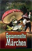Gesammelte Märchen (eBook, ePUB)