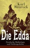 Die Edda - Nordische Mythologie und Heldengedichte (eBook, ePUB)