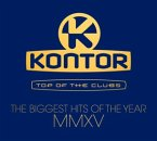 Kontor Top Of The Clubs-Biggest Hits Of MMXV