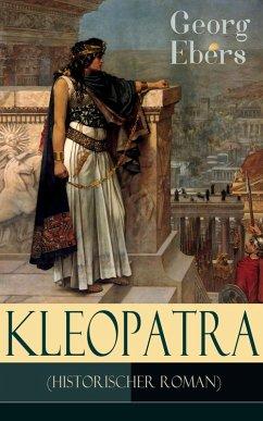 Kleopatra (Historischer Roman) (eBook, ePUB) - Ebers, Georg