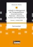mHealth im Management der Therapieadhärenz chronisch kranker Patienten - Ökonomie, Evidenz und Perspektiven (eBook, PDF)