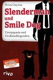 Slenderman und Smile Dog (eBook, PDF)