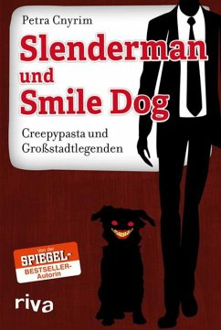 Slenderman und Smile Dog (eBook, PDF) - Cnyrim, Petra