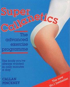 Super Callanetics (eBook, ePUB) - Pinckney, Callan