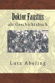 Doktor Faustus als Geschichtsbuch (eBook, ePUB)