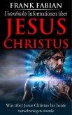 Unterdrückte Informationen über Jesus Christus (eBook, ePUB)