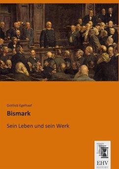 Bismark - Egelhaaf, Gottlob