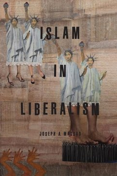 Islam in Liberalism - Massad, Joseph