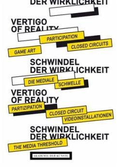 Schwindel der Wirklichkeit / The Vertigo of Reality - Odenthal, Johannes