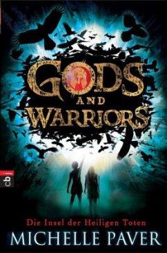 Die Insel der Heiligen Toten / Gods and Warriors Bd.1 (Mängelexemplar) - Paver, Michelle