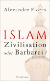 Islam - Zivilisation oder Barbarei? (eBook, ePUB)