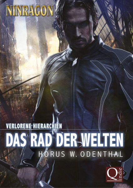 """Das Rad der Welten (Gesamtausgabe """"Verlorene Hierarchien 1"""" aus Band 1-6 von NINRAGON – Die Serie) (eBook, ePUB) - Odenthal, Horus W."""