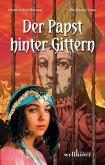 Der Papst hinter Gittern: Historischer Roman (eBook, ePUB)