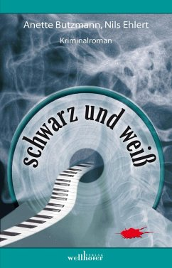 Schwarz und Weiß - Crimi con Cello: Krimi (eBook, ePUB) - Butzmann, Anette; Ehlert, Nils