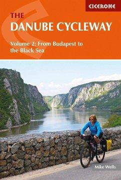 The Danube Cycleway: Volume 2 - Wells, Mike
