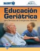 Gems Spanish: Educacion Geriatrica Para Servicios de Emergencias Medicas
