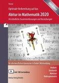 Optimale Vorbereitung auf das Abitur in Mathematik 2020. Baden-Württemberg