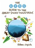The Kid's Guide to the Great Smoky Mountains
