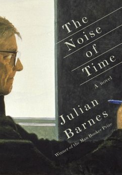 The Noise of Time - Barnes, Julian