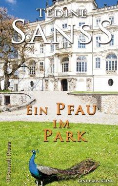 Ein Pfau im Park - Sanss, Tedine