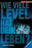 Wie viele Level hat dein Leben? (eBook, ePUB)
