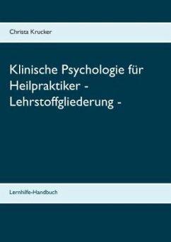 Klinische Psychologie für Heilpraktiker - Lehrs...