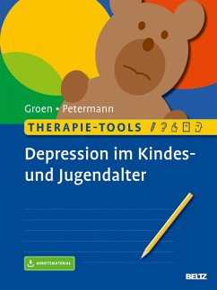 Therapie-Tools Depression im Kindes- und Jugendalter (eBook, PDF) - Groen, Gunter; Petermann, Franz