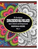 Die Beruhigungs Erwachsene Malvorlagen: Der Spass, Einfach & Relaxen Mandala-Reihe (Vol. 6)