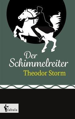 Der Schimmelreiter - Storm, Theodor