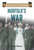 Norfolk's War: Voices of the First World War